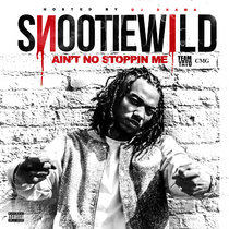 Snootie Wild - Ain't No Stoppin Me cover art
