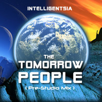 The Tomorrow People (Pre-Studio Mix) cover art