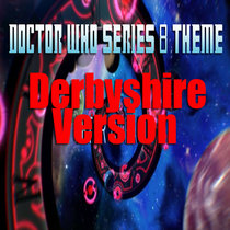 Doctor Who Theme - Derbyshire Who cover art
