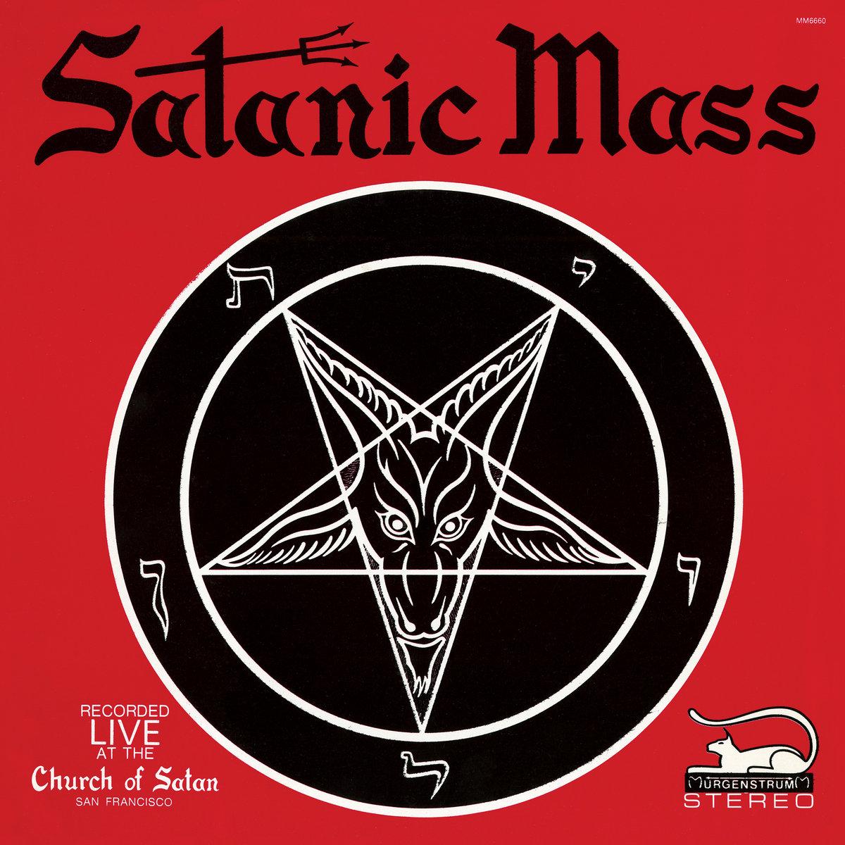 Satanic Mass - Recorded Live At The Church of Satan   Anton Lavey