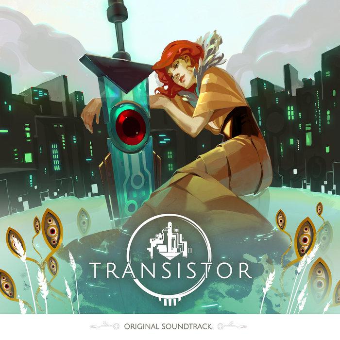 Transistor: Original Soundtrack | Supergiant Games