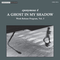 Work Release Program, Vol. 5: A Ghost in My Shadow cover art