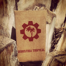 Industria Tropical cover art