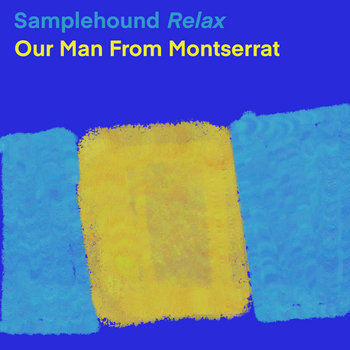 Our Man From Montserrat by Samplehound