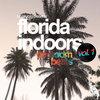 Florida Indoors, Vol 1: Bedroom Beats Cover Art
