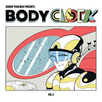 BODYCLOCK Vol. 2 | Compiled by Dean Chew cover art