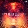 Psychedelic Selections, Vol. 01 - Compiled by Emok