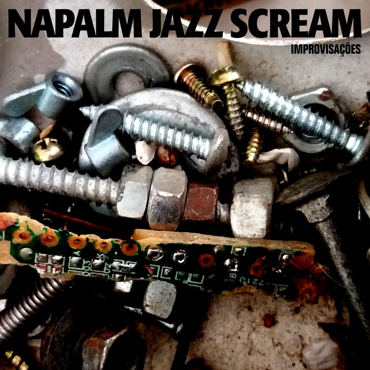 Napalm Jazz Scream – Improvisações