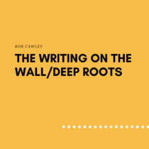 The Writing On The Wall/Deep Roots (free) cover art