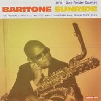 Baritone Sunride (2004) by Dale Fielder Quartet