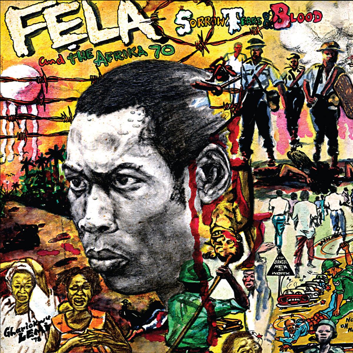 Sorrow, Tears & Blood (1977) | Fela Kuti