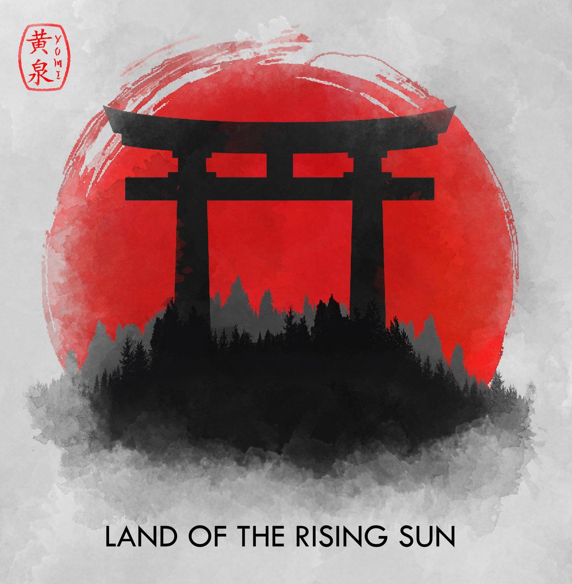 Land of the Rising Sun   Yomi