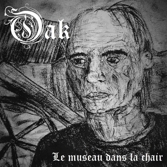 OAK DEPRESSIVE BLACK METAL