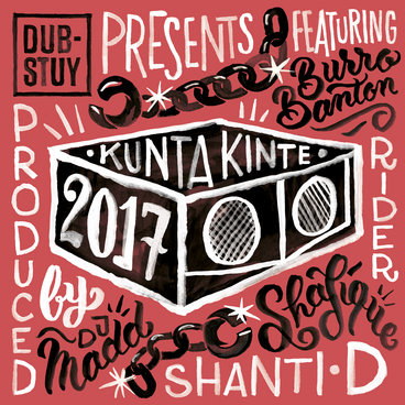 Dub-Stuy Presents Kunta Kinte Riddim 2017 main photo