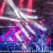 LIVE @ Debonair Music Hall - Teaneck, NJ 9/13/17 cover art