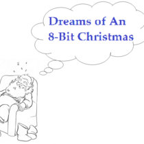 Dreams of An 8-Bit Christmas cover art