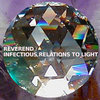 INFECTIOUS RELATIONS TO LIGHT Cover Art