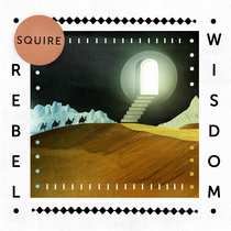 Squire - Rebel Wisdom cover art