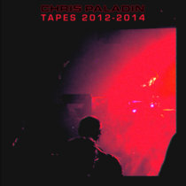 Tapes 2012-2014 cover art