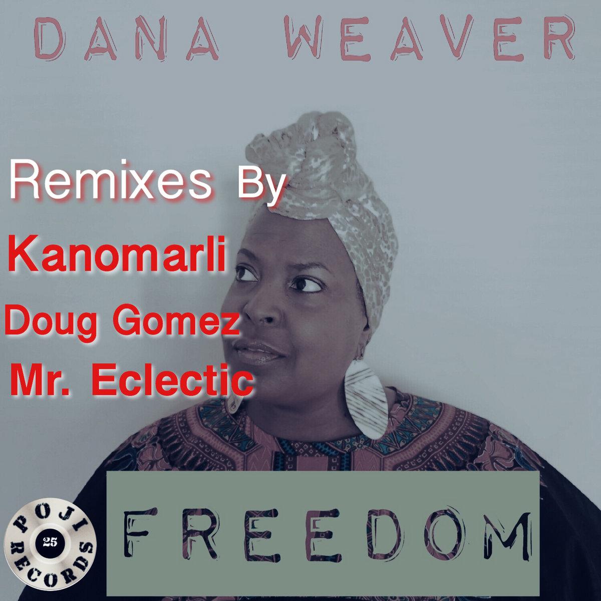 Dana Weaver Freedom (Complete Project) | Poji Records