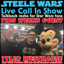 Live Call In Show – Ep 24 : Tyler Westhause - Rebels, Blu-rays, Celebration & more cover art