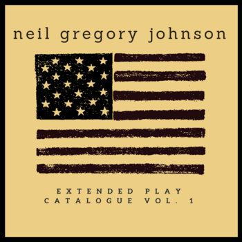 Extended Play Catalogue Vol. 1 by Neil Gregory Johnson
