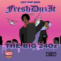 The Big 24oz cover art