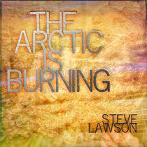 The Arctic Is Burning cover art