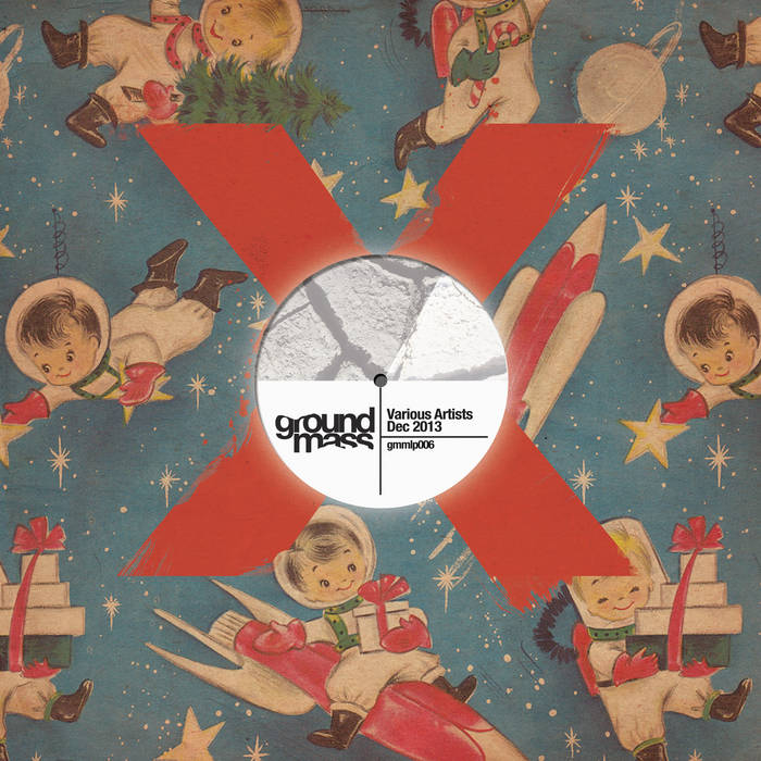 Ground-X-Mass Dec. 2013 Compilation cover art
