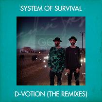 System Of Survival - D-Votion (The Remixes) cover art
