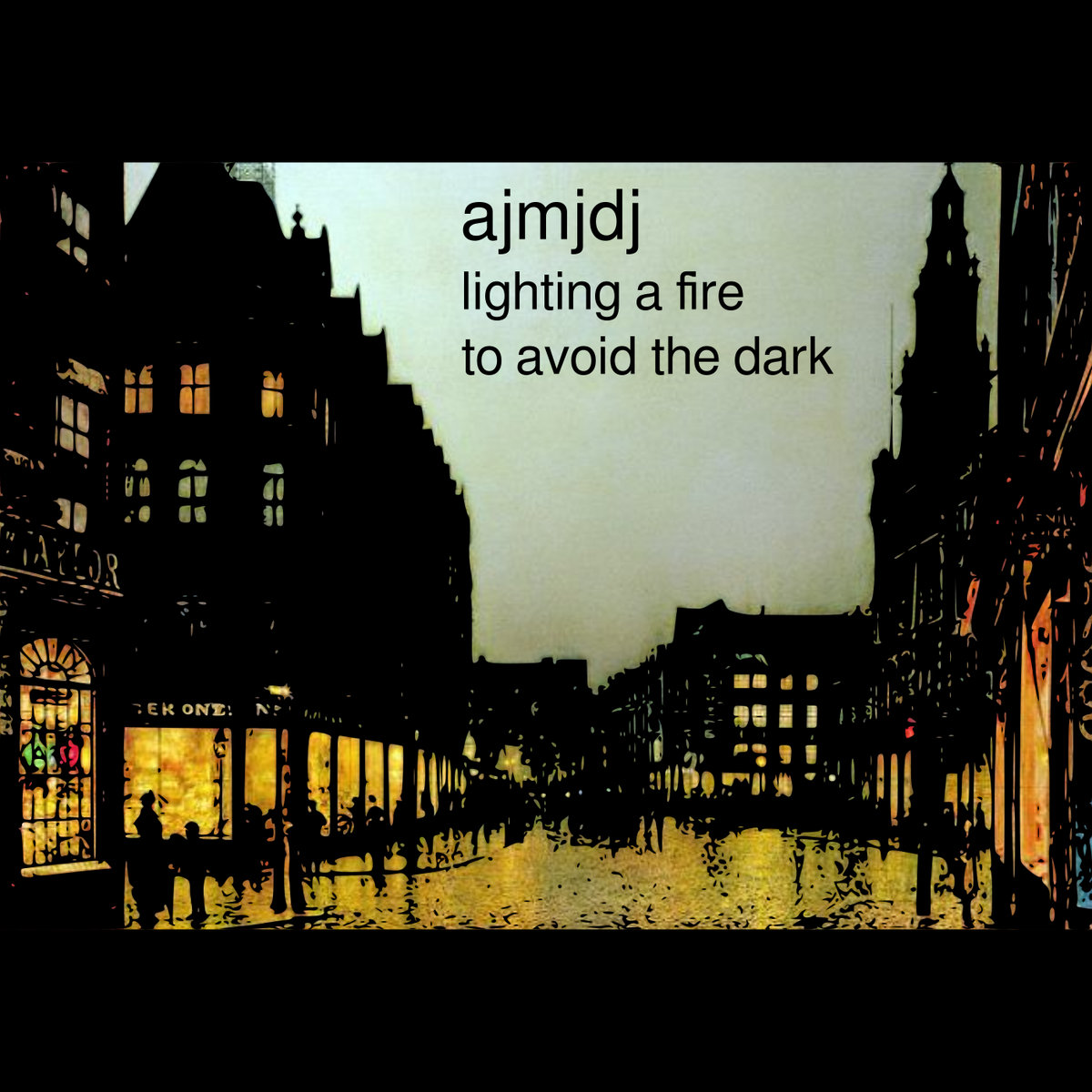 ajmjdj - lighting a fire to avoid the dark [lofi/electro]