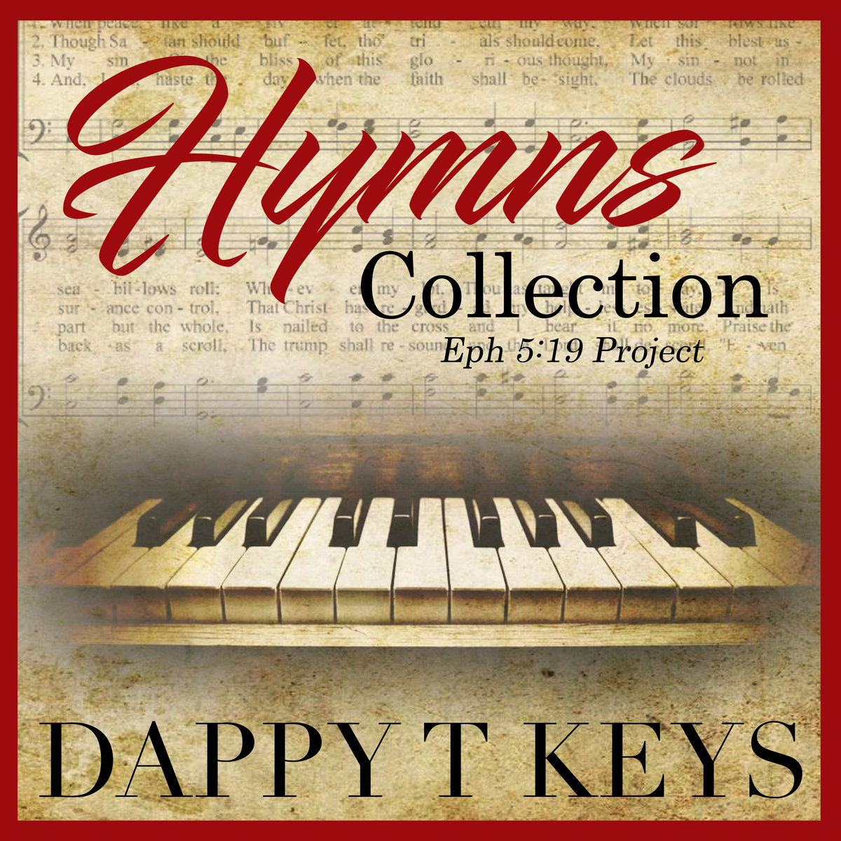 Piano Hymns Collection | DappyTKeys