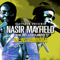 Nasir Mayfield (Nas and Curtis Mayfield) The Instrumentals cover art