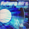 Future 80's Records Compilation Vol. II Cover Art