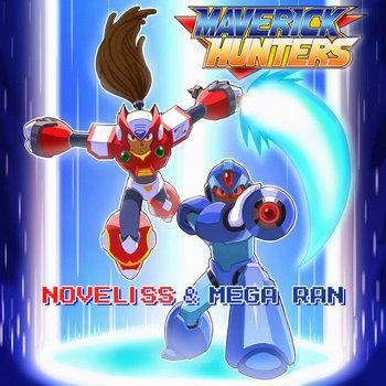 MAVERICK HUNTERS by Noveliss & Mega Ran