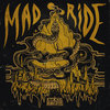 Mad Ride Cover Art