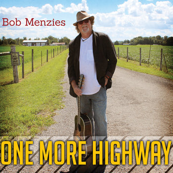 One More Highway by Bob Menzies