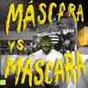 Máscara vs. Máscara Cover Art