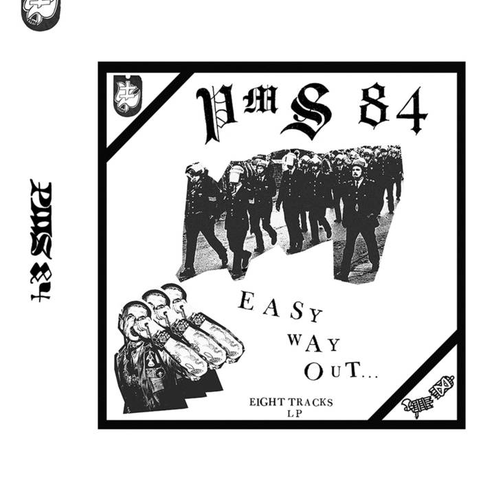 PMS84 – Easy Way Out