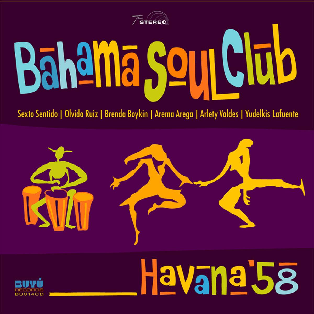 The Havana Remixes | Bahama Soul Club
