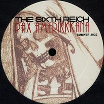 (Bunker 3032) The Sixth Reich Pax Amerikkkana cover art