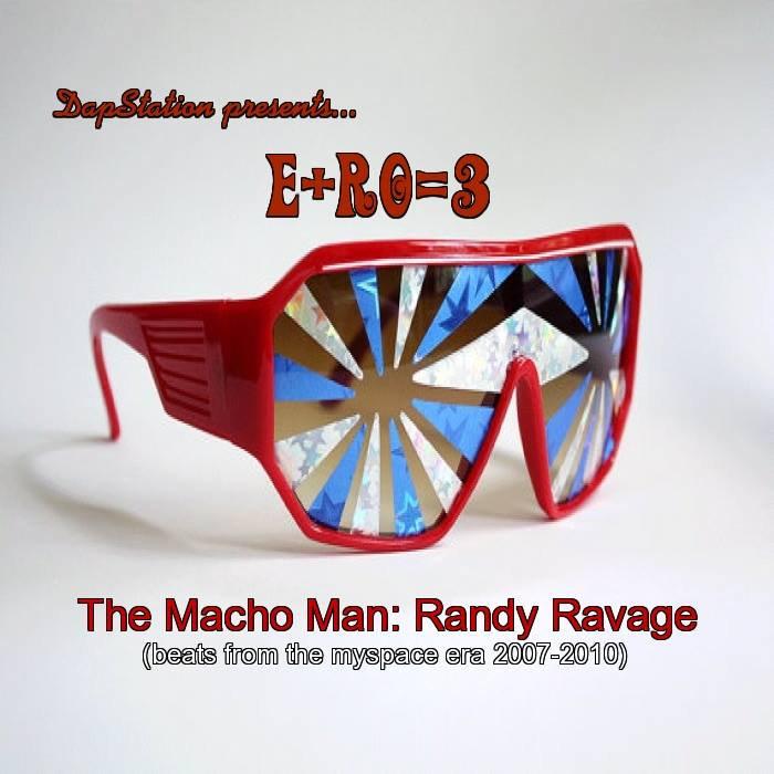 The Macho Man: Randy Ravage (beats from the myspace era 2007