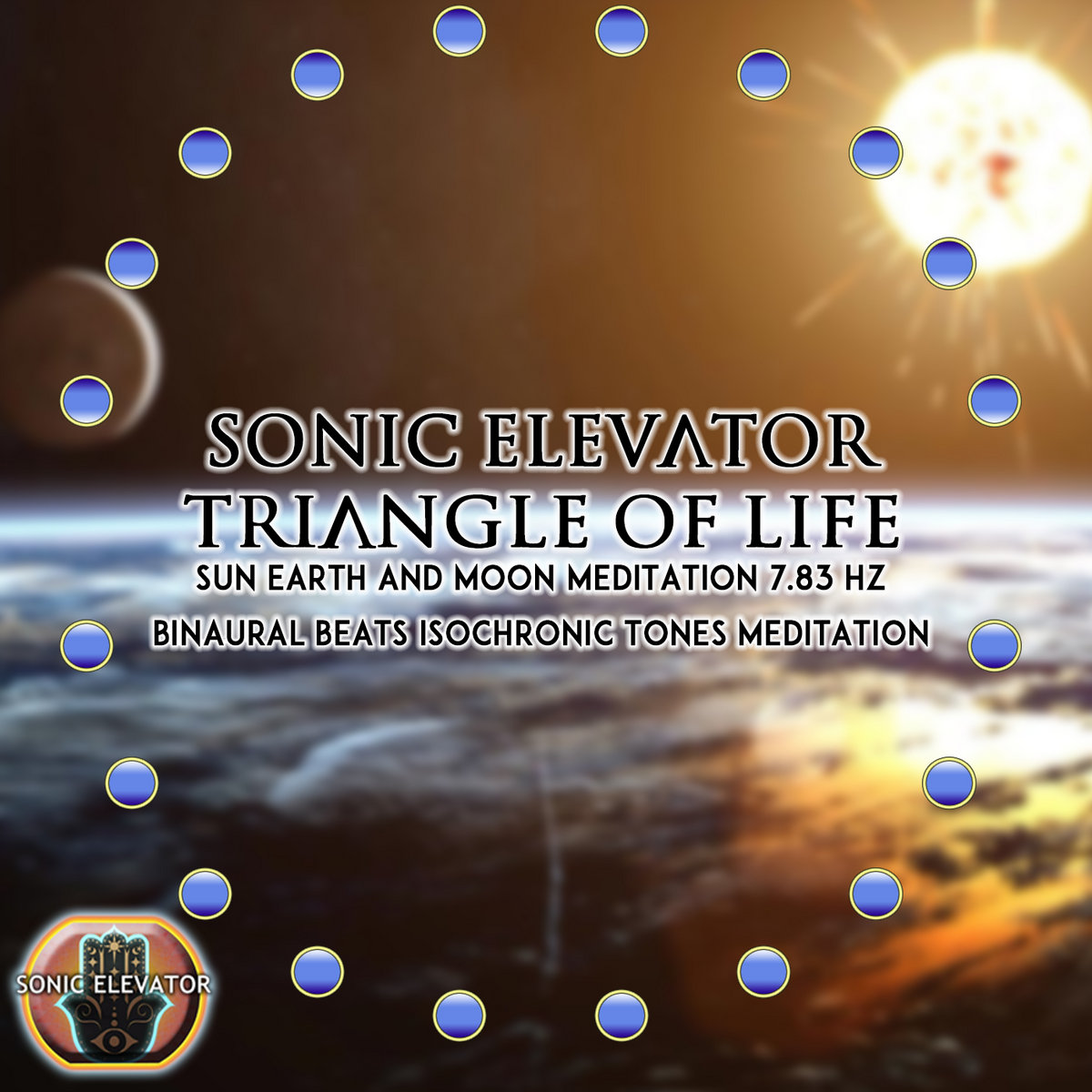 Triangle of Life » SUN Earth And MOON Meditation |7 83 HZ
