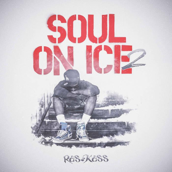 Soul On Ice 2 | Ras Kass