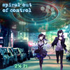Spiral Out Of Control Cover Art