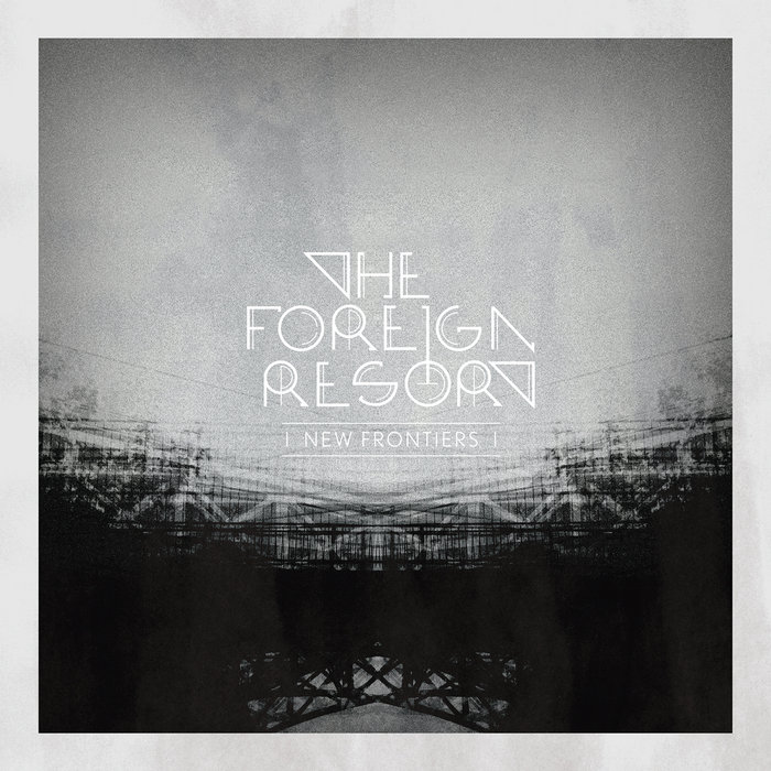 New Frontiers The Foreign Resort