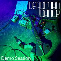 Deadman Dance - Demo Session cover art