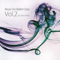 Music for Ballet Class Vol.2 cover art