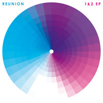REUNION 1&2 EP cover art