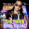 Southern Soul Thang Vol.1 [Hosted By Dj KSin]